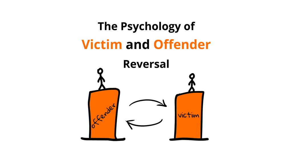 psychology of victim and offender reversal